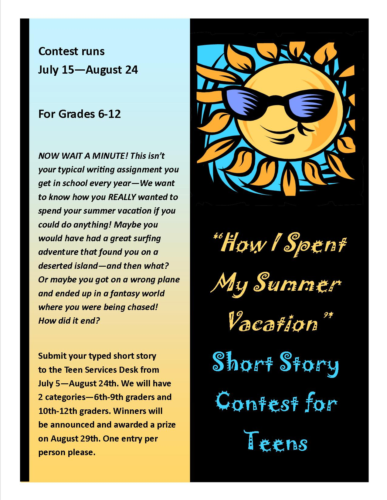 there s still time to enter our summer vacation short story  there s still time to enter our summer vacation short story contest for teens entries will be accepted until 24th