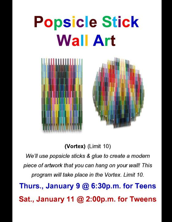 Popsicle Stick Wall Art Jan 2014
