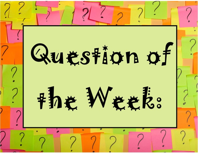 Question of the Week sign